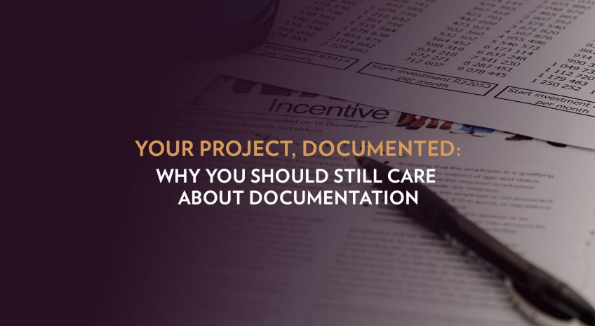 Documents with a pen in the background with the title Why you should still are about documentation in the foreground
