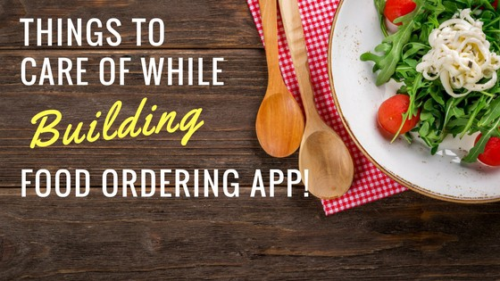 How To Build A Food Ordering App - DevTeam Space