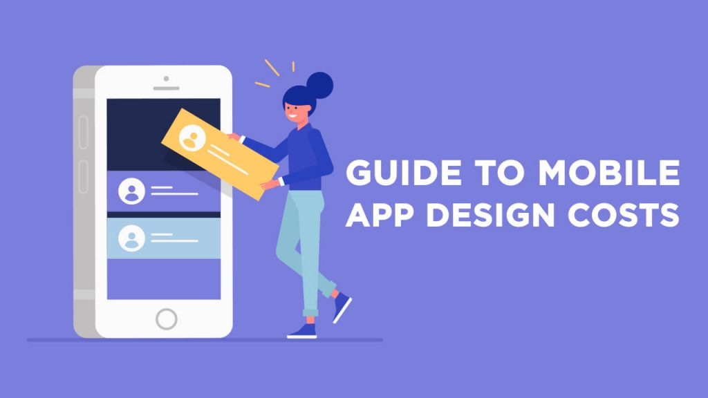 Mobile app design costs